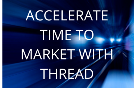 Accelerate Time to Market with Thread.png
