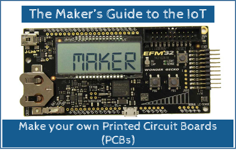 National Week of Making Special - Make your own Printed Circuit ...